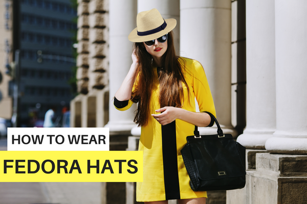 db0137837c9 Fedora Hats for Women are Back and Here s How to Rock Them
