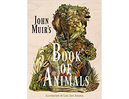 John Muir's Book Of Animals
