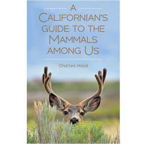 Californian's Guide To Mammals