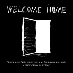 Welcome Home - An Explanation on the Last Few Months of Inactivity.
