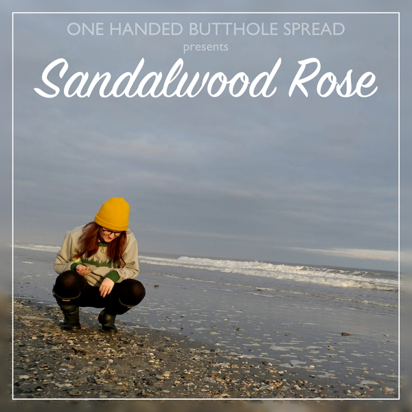 Sandalwood Rose - One Handed Butthole Spread - Single