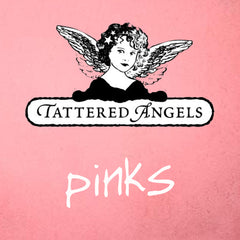 Tattered Angels  - Pink Paints