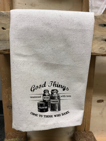 "Good Things Come To Those Who Bake Canvas Tea Towels 18"" x 25"""