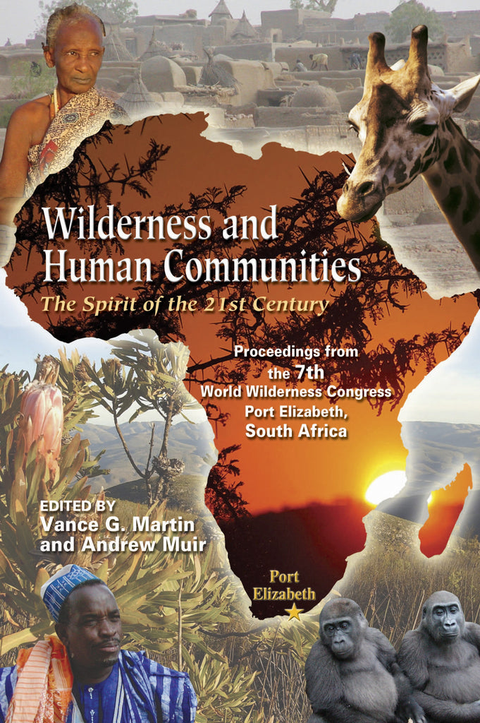 Wilderness and Human Communities: The Spirit of the 21st Century