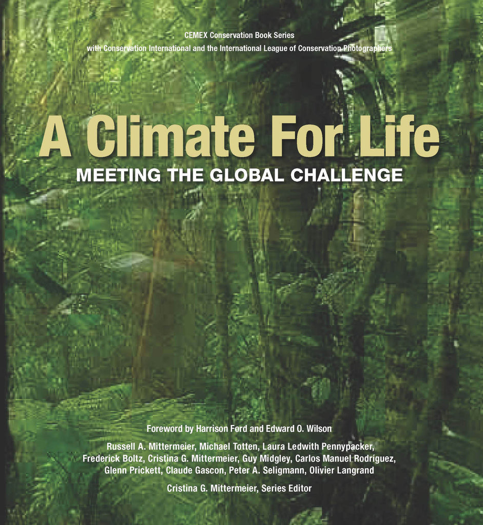 Climate for Life: Meeting the Global Challenge