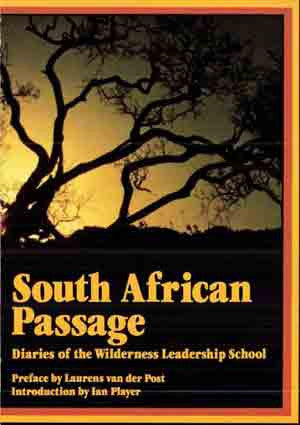 South African Passage: Diaries of the Wilderness Leadership School