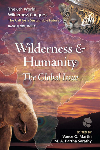 Wilderness and Humanity: THE GLOBAL ISSUE