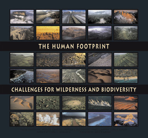 The Human Footprint: Challenges for Wilderness and Biodiversity