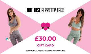 £30 Gift Card Not Just A Pretty Face