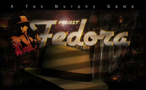 Tex Murphy - Project Fedora