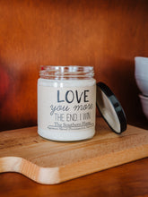 Load image into Gallery viewer, LOVE YOU MORE. THE END. I WIN. | Personalized Soy Candle