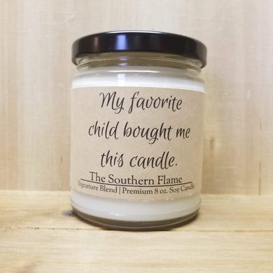 My favorite child bought me this candle