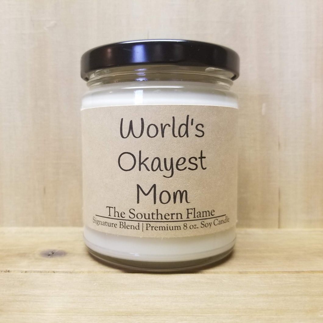 Worlds Okayest Mom Candle
