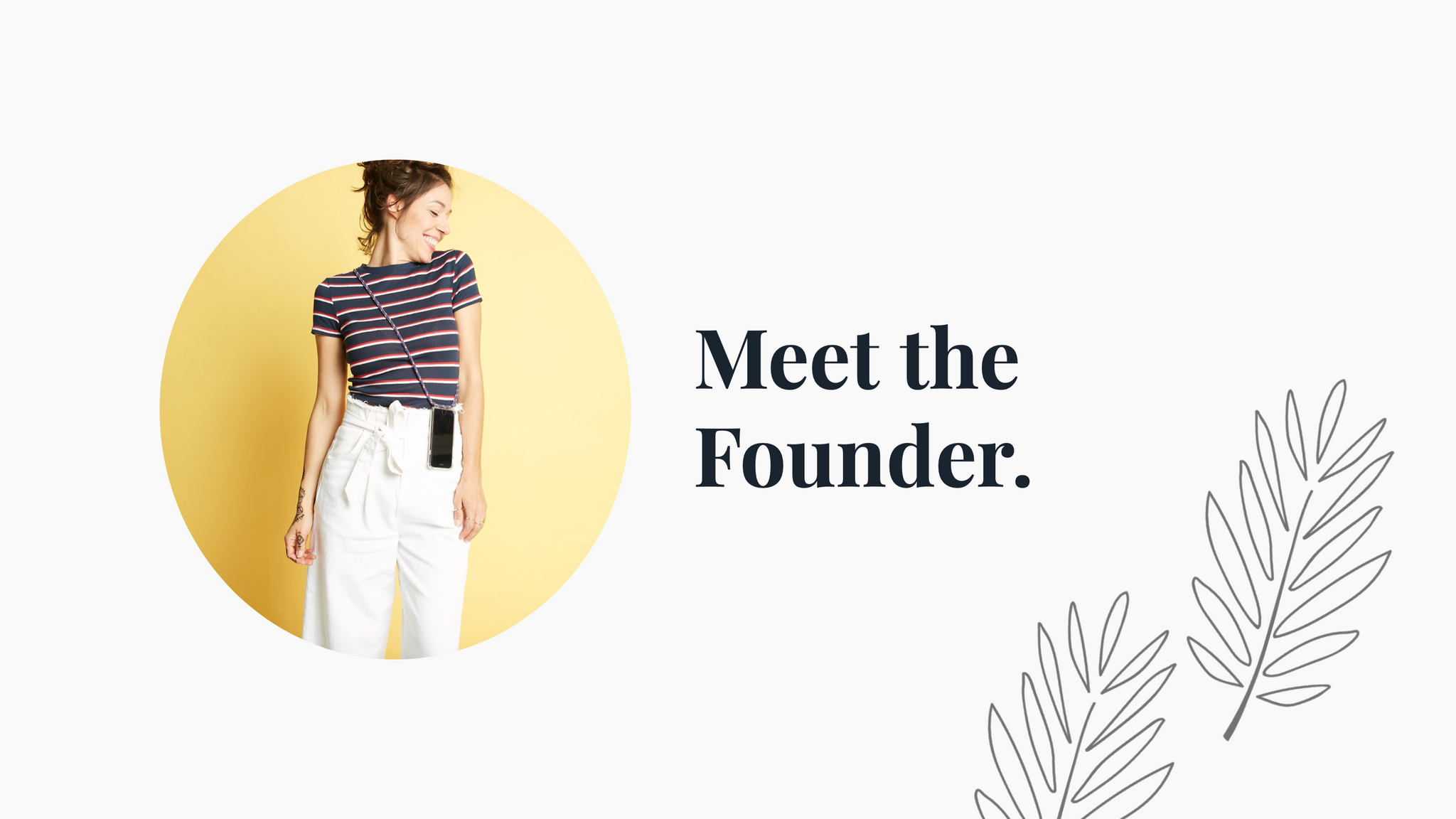 Meet The Founder | Stella | Cicerly
