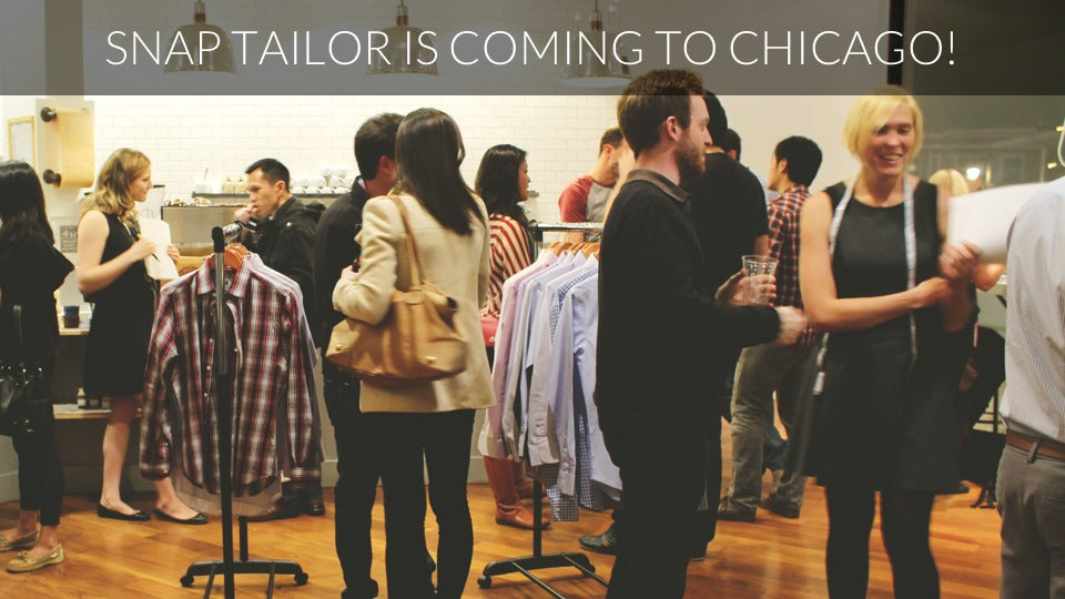 Snap Tailor is coming to Chicago!