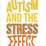 Autism and the Stress Effect-Theresa Hamlin-