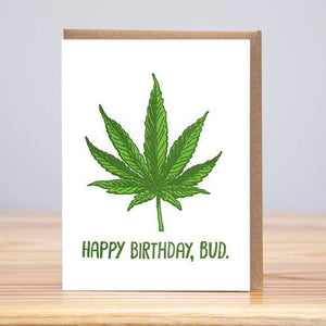 "A white card with a text: ""HAPPY BIRTHDAY, BUD."" and an illustration of a green leaf. Comes with a brown envelope."