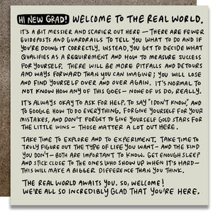 "A white square card with a black text that begins with ""HI NEW GRAD! WELCOME TO  THE REAL WORLD."""
