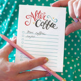 "A ""to-do"" note pad with a cursive text: ""AFTER COFFEE"""