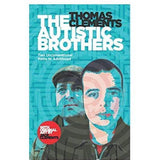 "The book cover for ""THE AUTISTIC BROTHERS"" by Thomas Clements; has an illustration of the brothers in blue background."