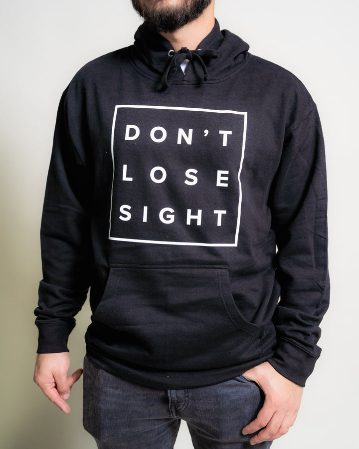 Don't Lose Sight Classic Hoodie