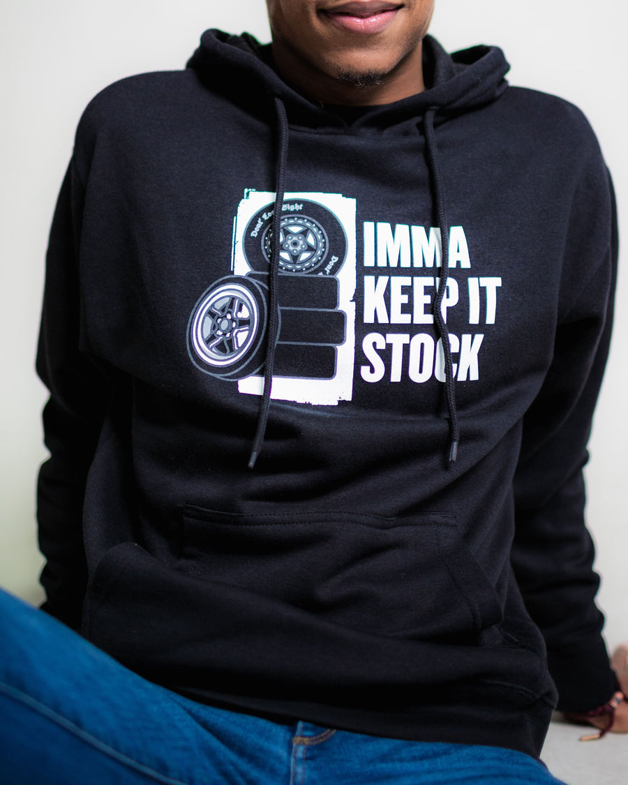 """Imma Keep It Stock"" Drag Pack Hoodie"