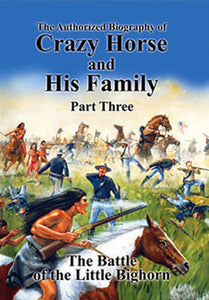 Biography Of Crazy Horse: Part 3 (DVD)