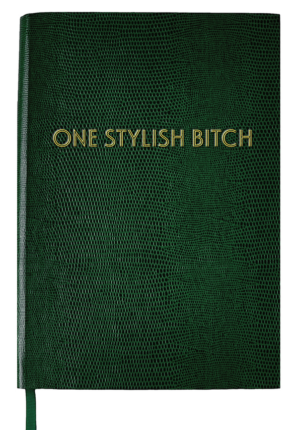 NOTEBOOK NO°7 - ONE STYLISH BITCH