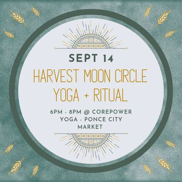 Harvest Moon Circle: Yoga + Ritual | Sept 14