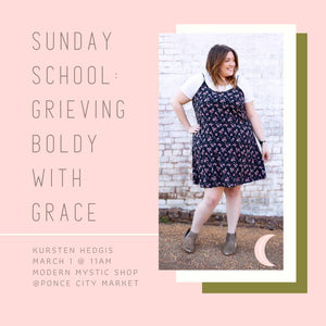 Sunday School: Grieving Boldly | March 1