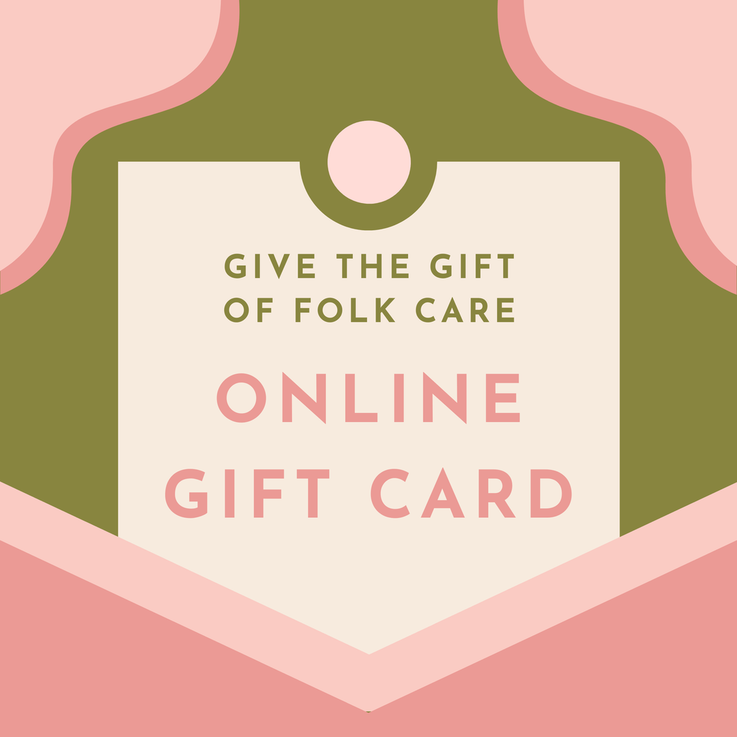 Folk Care Online Gift Card