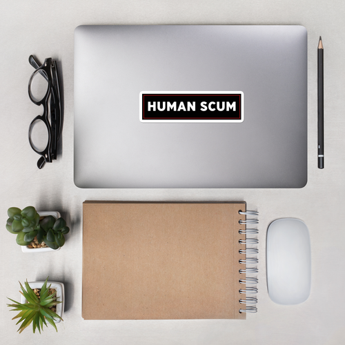 Human Scum Bumper Sticker