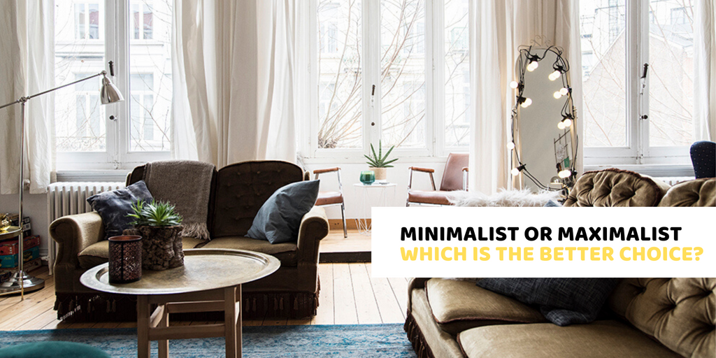Are You a Minimalist or Maximalist?