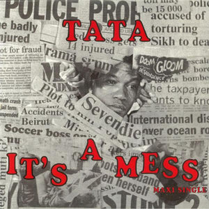 Tata* - It's A Mess