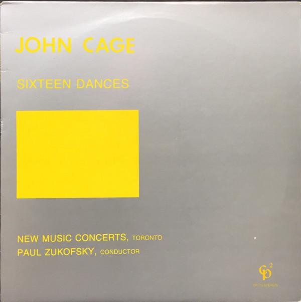 John Cage, Paul Zukofsky, New Music Concerts, Toronto* - Sixteen Dances