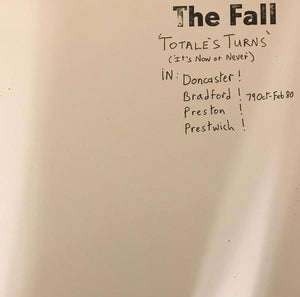 The Fall - Totale's Turns (It's Now Or Never)