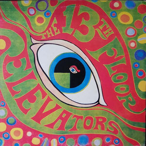 The 13th Floor Elevators* - The Psychedelic Sounds Of The 13th Floor Elevators