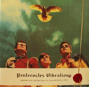 Various - Pentecostes Vibrations (Spanish Xian Garage Psych & Beyond, 1969-1979)
