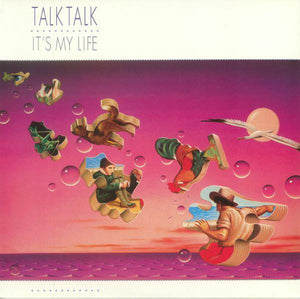Talk Talk - It's My Life