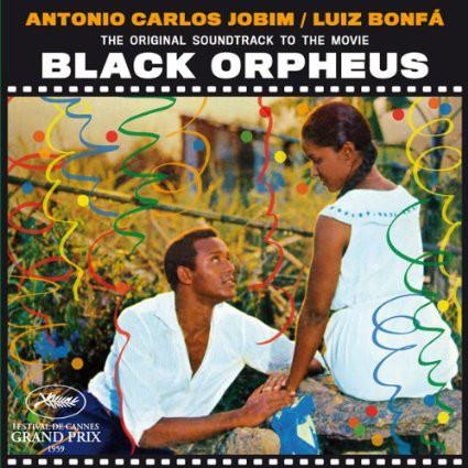 Antonio Carlos Jobin And Luis Bonfa - The Original Sound Track Of The Movie Black Orpheus (Orfeu Negro)