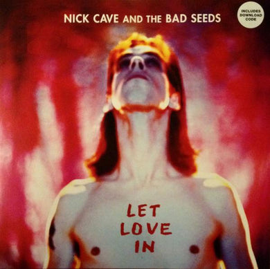 Nick Cave And The Bad Seeds* - Let Love In