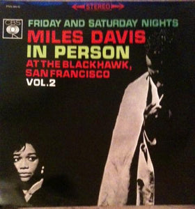 Miles Davis - In Person, Saturday Night At The Blackhawk, San Francisco, Volume II