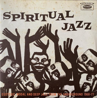 Various - Spiritual Jazz (Esoteric, Modal And Deep Jazz From The Underground 1968-77)