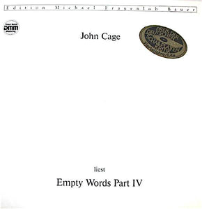 John Cage - Empty Words Part IV