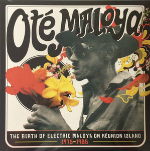 Various - Oté Maloya (The Birth Of Electric Maloya On Reunion Island 1975-1986)