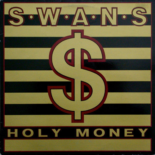 Swans - Holy Money