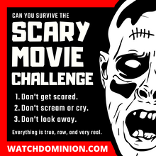 Load image into Gallery viewer, Dominion (Scary Movie Challenge)