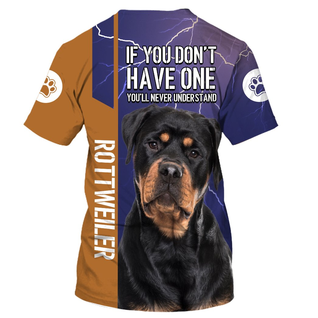 3XL Rottweiler You Don/'t Have One You/'ll Never Understand Hoodie 3D Print M