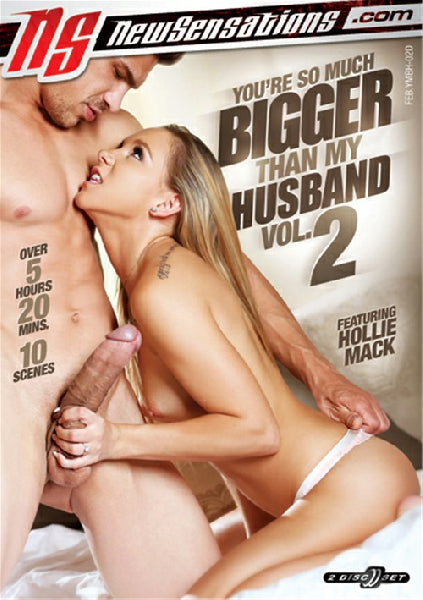 New Sensations You're So Much Bigger Than My Husband Vol 2