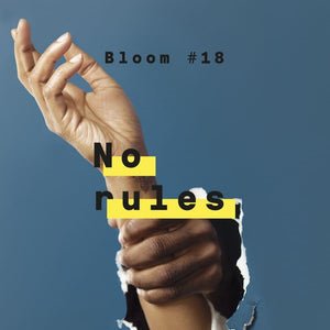 Bloom #18 No Rules